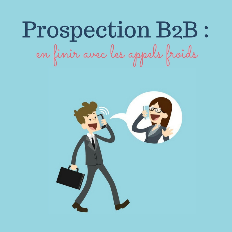 C'est quoi la prospection B2B ?